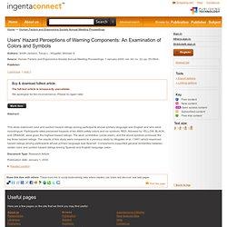Users' Hazard Perceptions of Warning Components: An Examination o