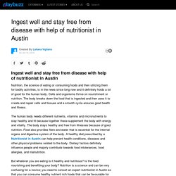 Ingest well and stay free from disease with help of nutritionist in Austin