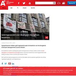 Geld ingezameld voor dwangsom Bungehuis-bezetters