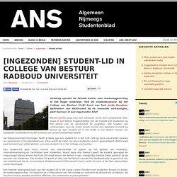 [Ingezonden] Student-lid in College van Bestuur Radboud Universiteit