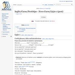 Inglês/Curso/Protótipo - Novo Curso/Lição 1 (prot)