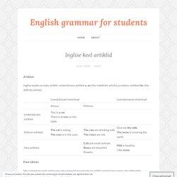 Inglise keel artiklid – English grammar for students
