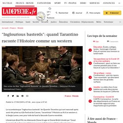 """Inglourious basterds"": quand Tarantino raconte l'Histoire comme un western"