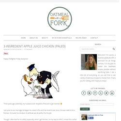 3-Ingredient Apple Juice Chicken (Paleo)