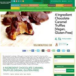 4 Ingredient Chocolate Caramel Truffles [Vegan, Gluten-Free]