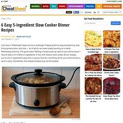 6 Easy 5-Ingredient Slow Cooker Dinner Recipes