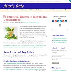 Botanical Names in Ingredient Declarations - Marie Gale