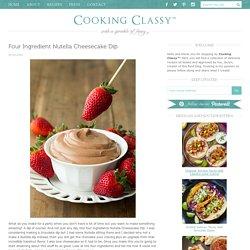Four Ingredient Nutella Cheesecake Dip