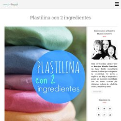Plastilina con 2 ingredientes