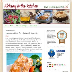 Alchemy in The Kitchen - Simple Ingredients, Magical Food: Sweetcorn and Feta Pies – Accidentally Vegetarian