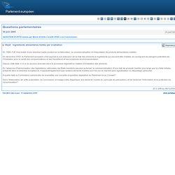 Ingrédients alimentaires traités par irradiation - P-2457/2005
