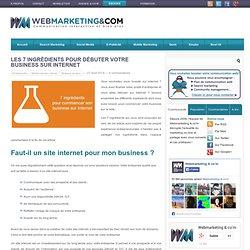 Les 7 ingrédients pour commencer son business sur Internet
