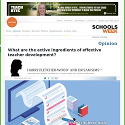 The active ingredients of effective teacher development