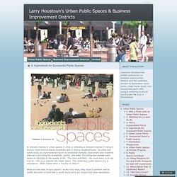 Larry Houstoun's Urban Public Spaces & Business Improvement Districts