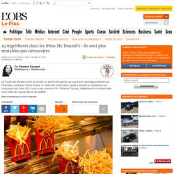 19 ingrédients dans les frites Mc Donald's : ils sont plus rentables que nécessaires