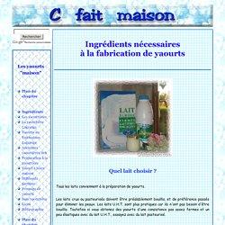"""Ingrédients nécessaires à la fabrication de yaourts """"maison"""" et ferments lyophilisés"""