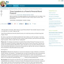 Three Ingredients to a Powerful Personal Brand Presence