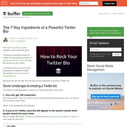 The 7 Key Ingredients of a Powerful Twitter Bio
