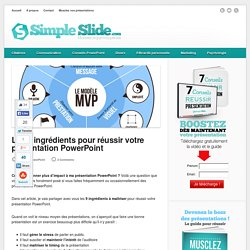 Les 9 ingrédients pour réussir votre présentation PowerPoint - simpleslide