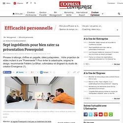 La minute management : Sept ingrédients pour bien rater sa présentation Powerpoint - L'Express
