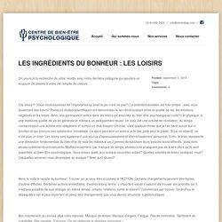 LES INGRÉDIENTS DU BONHEUR : LES LOISIRS