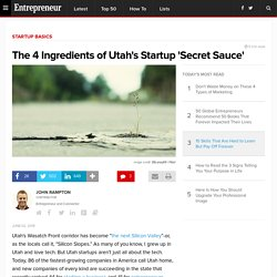 The 4 Ingredients of Utah's Startup 'Secret Sauce'