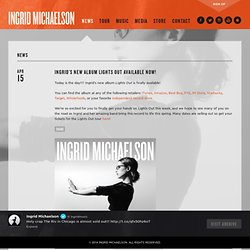 Ingrid Michaelson : News