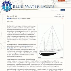Ingrid 38 Review : Bluewaterboats.org