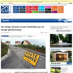 Un village alsacien rendu inhabitable par un forage géothermique