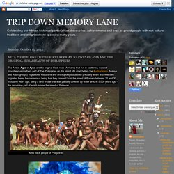 AETA PEOPLE: ONE OF THE FIRST AFRICAN NATIVES OF ASIA AND THE ORIGINAL INHABITANTS OF PHILIPPINES
