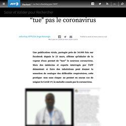 """faire des inhalations de vapeur d'eau ne """"tue"""" pas le coronavirus"""