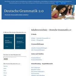 Inhaltsverzeichnis – Deutsche Grammatik 2.0