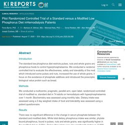Pilot Randomized Controlled Trial of a Standard versus a Modified Low Phosphorus Diet inHemodialysis Patients - Kidney International Reports