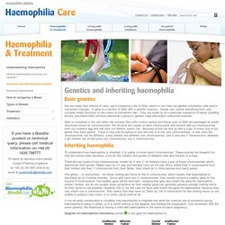 Genetics and inheriting haemophilia
