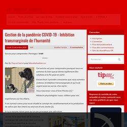 Gestion de la pandémie COVID-19 : Inhibition transmarginale de l'humanité