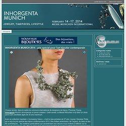 INHORGENTA MUNICH 2014 prix spécial pour l' art bijoutier contemporain