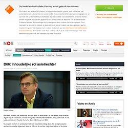 D66: inhoudelijke rol asielrechter