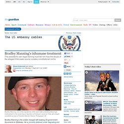Bradley Manning's inhumane treatment | Bruce Ackerman and others | Comment is free