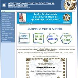 Instituto de Magentismo Holístico Celular Hispanoamericano