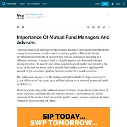 Importance Of Mutual Fund Managers And Advisers
