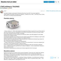 [TAP] IniRobot à TALENCE - IniRobot - FORUM DESSINE-MOI UN ROBOT