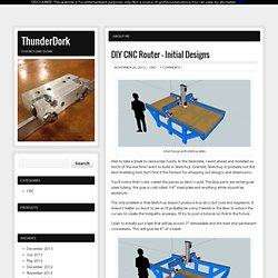 DIY CNC Router – Initial Designs