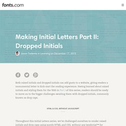 Making Initial Letters Part II: Dropped Initials « Fonts.com Blog