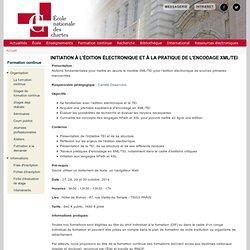 Initiation à l'édition électronique et à la pratique de l'encodage XML/TEI