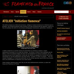 "ATELIER ""Initiation flamenca"" - Flamenco en France"