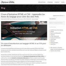 Initiation HTML et CSS, le PDF de formation - Stéphanie Walter, UI et UI Designer.