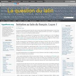 Du latin au français. Leçon 1