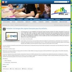Initiation à la langue des signes française pour les enfants » APES Lyon