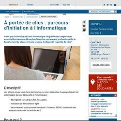Initiation à l'informatique : à portée de clics - Maine-et-Loire (49)