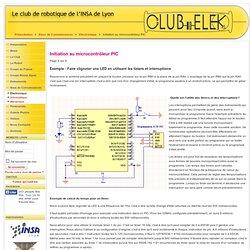 ClubElek - Initiation au microcontrôleur PIC